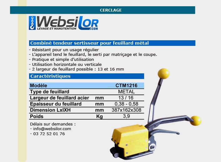 Informations techniques Outil cerclage feuillard métal pour usage intensif - Feuillards de 13 et 16mm sans chappes