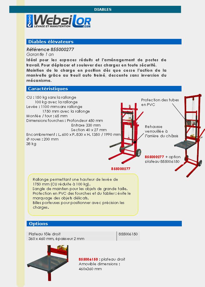 Informations techniques Diable élévateur manuel - 100 à 150 kg