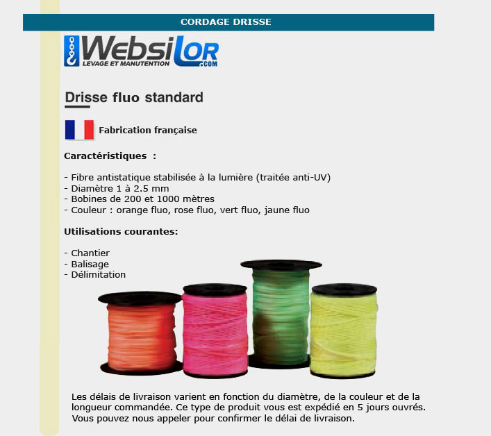 Informations techniques Drisse fluo rose, orange, vert ou jaune
