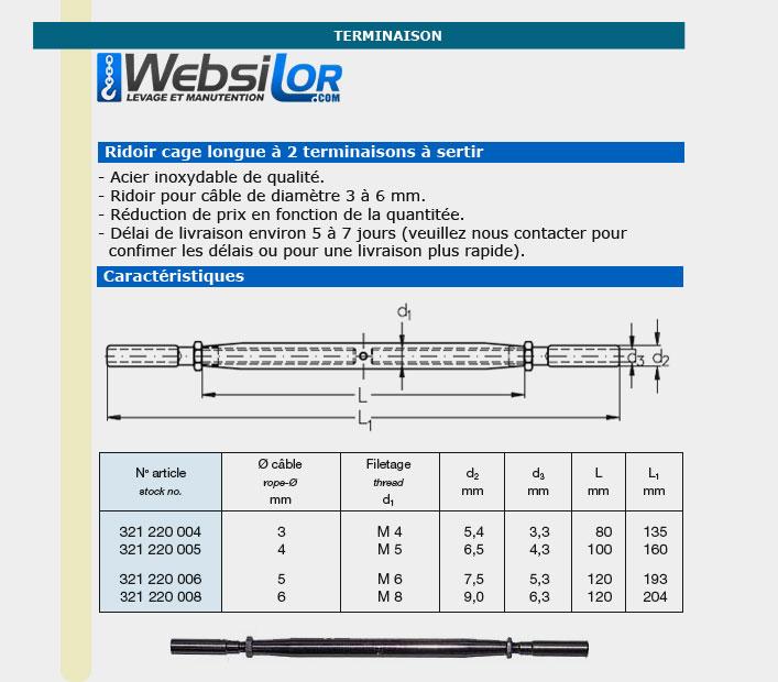 Informations techniques Ridoir inox cage longue pour câble 3 à 6mm