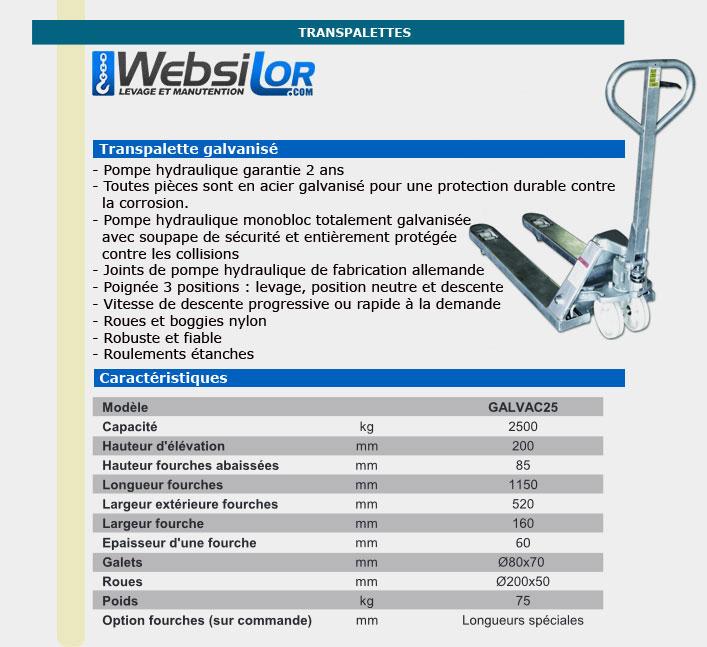 Informations techniques Transpalette galvanisé - 2.5 tonnes