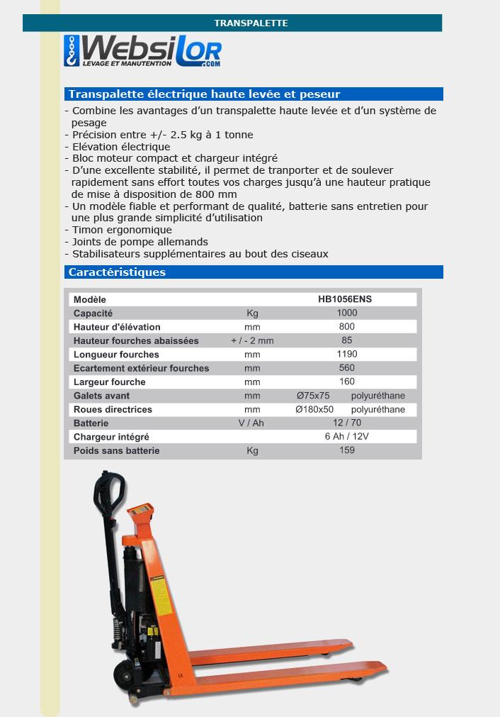 Informations techniques Transpalette électrique haute levée peseur